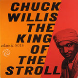 Chuck Willis, The King of the Stroll