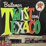 Bailemos Twist Con Texaco