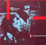 Cabaret Voltaire – 3 Crepuscule Tracks