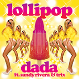 Dada ft Sandy Rivera – Lollipop