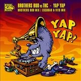 Brothers Bud Vs THC – Yap Yap